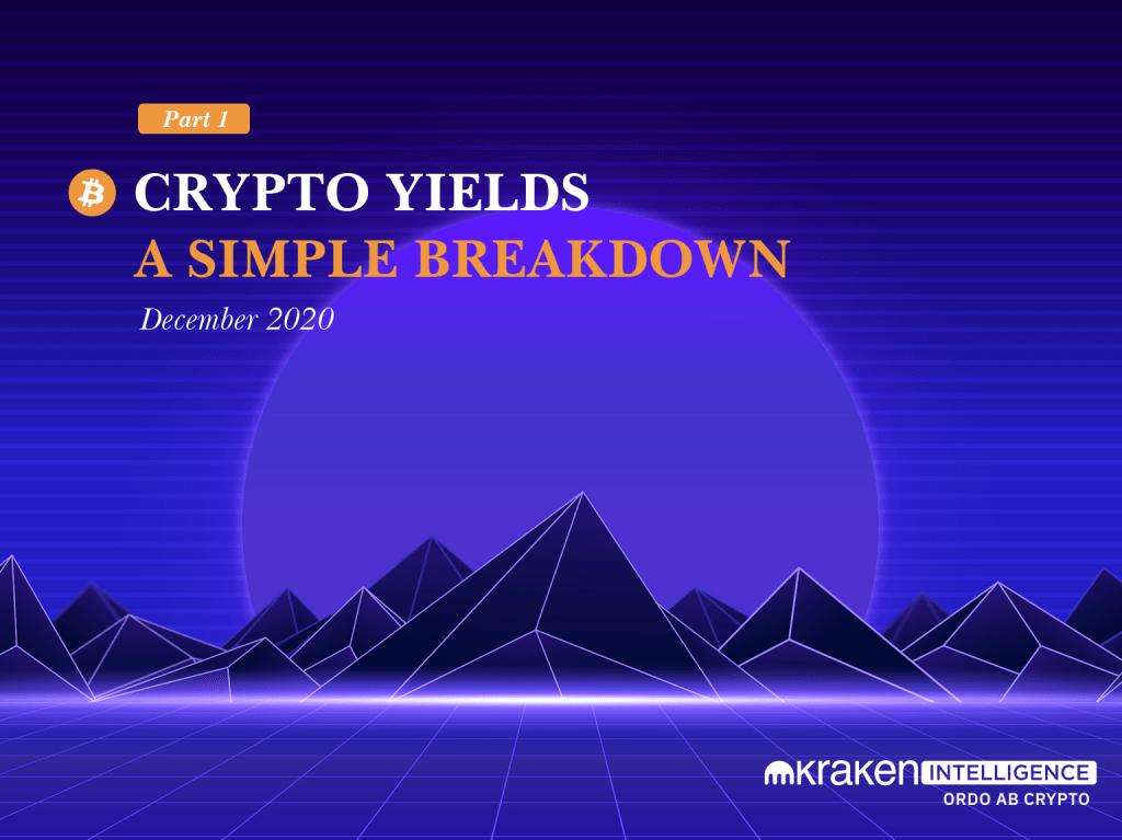 Crypto Yields, A simple breakdown
