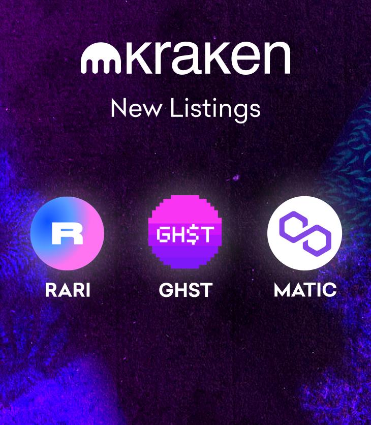 RARI, GHST and MATIC trading starts May 17 - Deposit Now   Kraken Blog